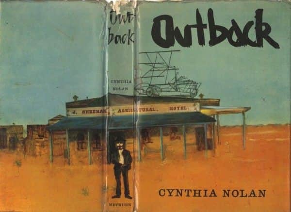 "Cynthia Nolan, ""Outback"", Methuen, London, 1962."