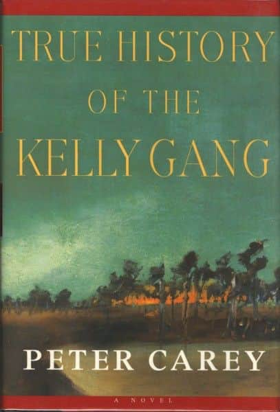 "Peter Carey, ""True History of the Kelly Gang"", Knopf, New York, 2000."