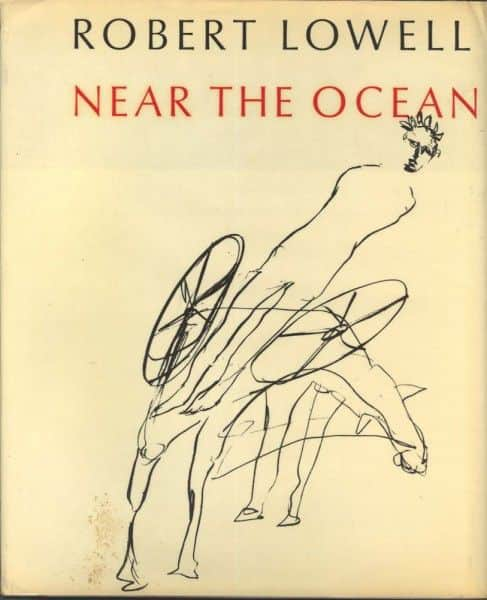 "Robert Lowell, ""Near the Ocean"", Farrar, Strauss and Giroux, New York, 1967."