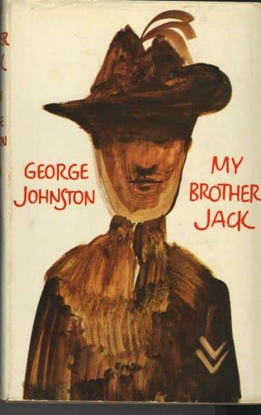 "George Johnston, ""My Brother Jack"", Collins, London, 1964."