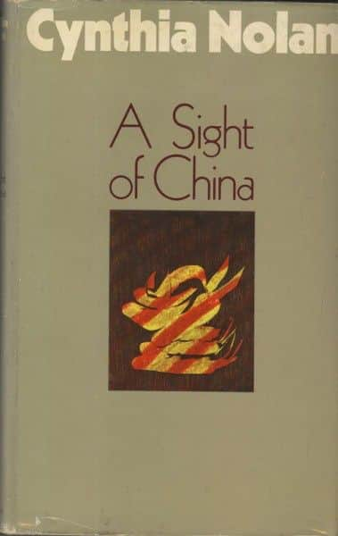 "Cynthia Nolan, ""A Sight of China"", Macmillan, London, 1969."