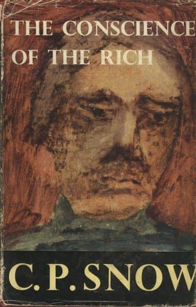 "C.P. Snow, ""The Conscience of the Rich"", Macmillan, London, 1958."