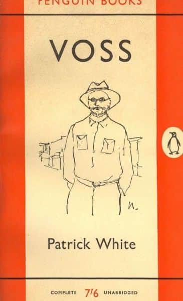 """Patrick White, """"Voss"""", Penguin, Mitcham Vic., 1960."""