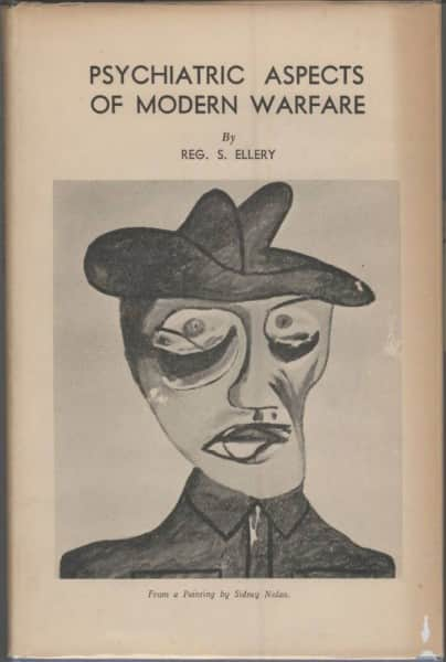 Sidney Nolan, Head of Soldier, 1942 National Gallery of Australia, Canberra Cover for Geg. S. Ellery, Psychiatric Aspects of Modern Warfare, Reed & Harris, Melbourne, 1945