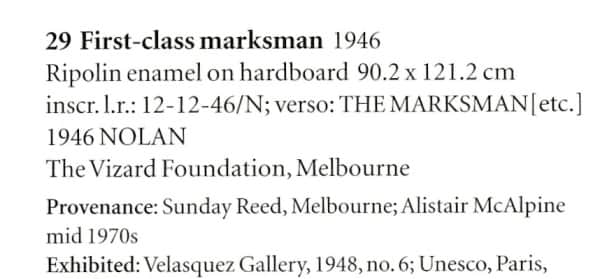"""First Class Marksman"", provenance listing, AGNSW ""Sidney Nolan"" catalogue, 2007, p. 231"