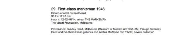 """First Class Marksman"", provenance listing, AGNSW ""Sidney Nolan"" online catalogue, November 2007."